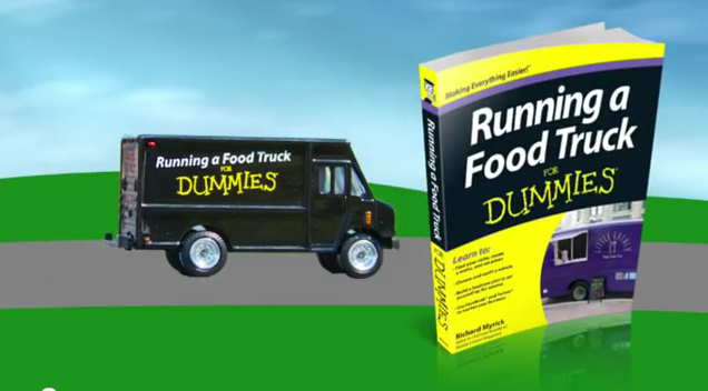 Running A Food Truck For Dummies By Richard Myrick